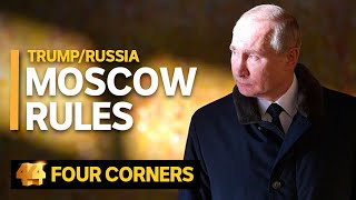 Trump/Russia: Moscow rules (3/3) | Four Corners