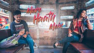 Mere Haath Mein | Cover | Souradipta | Arpita | Arnab | Antarip | Cineglass Studio 2019