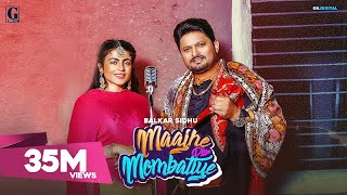 Video Maajhe Diye Mombatiye - Balkar Sidhu - Jenny Johal