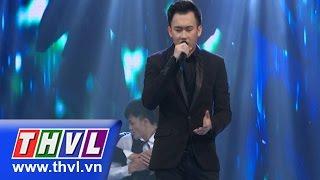 THVL | Ngôi sao phương Nam - Tập 10: Muộn màng - Dương Triệu Vũ