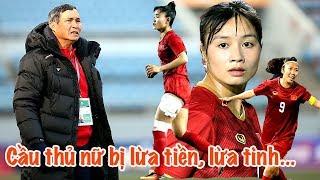 HLV Mai Đức Chung tiết lộ cầu thủ nữ Việt Nam bị lừa tiền - lừa tình | Vlog Minh Hải