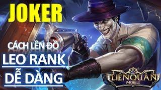 Cách lên đồ JOKER max gank leo rank mùa 5 vô cùng dễ dàng Liên quân mobile