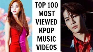 [TOP 100] MOST VIEWED KPOP MUSIC VIDEOS   May 2019