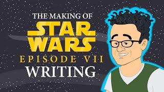 Star Wars: Episode VII - WRITING THE SCRIPT