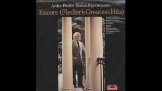 Arthur Fiedler  - Boston Pops Orchestra – Encore - 1971 - full vinyl album