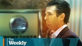 Could Trump Jr. bring the U.S. president down?   The Weekly with Wendy Mesley