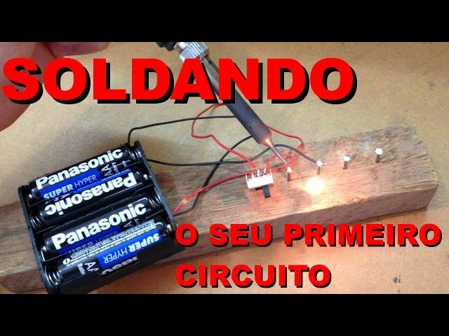 SOLDANDO SEU PRIMEIRO CIRCUITO | Conheça Eletrônica! #004