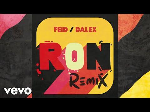 Feid, Dalex - Ron (Audio/Remix)