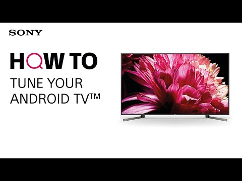 HOW TO: Tune Sony's Android TV (analogue/digital tuning)