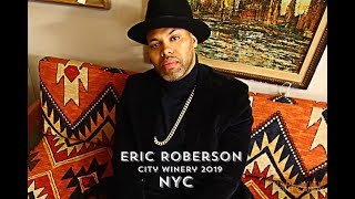 Eric Roberson City winery NYC 2019