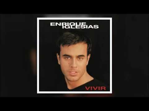 Enrique Iglesias – Vivir (Full Album)