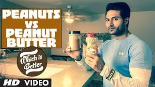 Peanuts vs Peanut Butter | Which is better? Info by Guru Mann