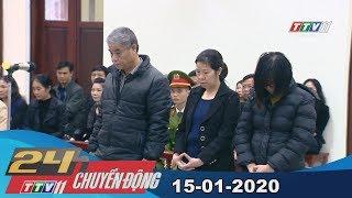 #24hchuyendong #tayninhtv 24h Chuyển động 15-01-2020 | Tin tức hôm nay | TayNinhTV