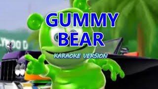 GUMMY BEAR ( karaoke )