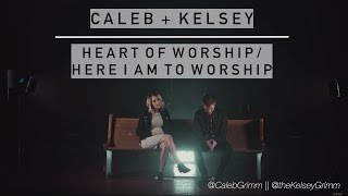 Heart of Worship / Here I Am to Worship   Caleb and Kelsey