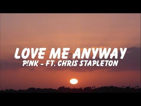 P!nk - Love Me Anyway「Lyrics 」