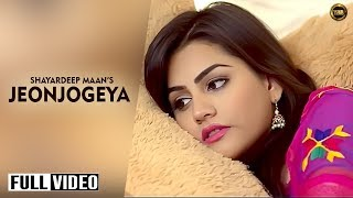 Jeonjogeyaa – Shayardeep Maan