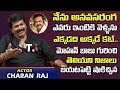 Actor Charan Raj About Mohan Babu- Interview