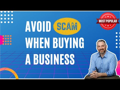 Avoid Scams when buying a business- How to Buy a Business- Business Broker