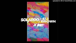Solardo & Eli Brown - XTC (Extended Mix)