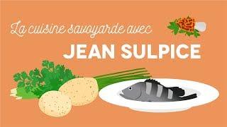 La cuisine savoyarde - Les Carnets de Julie