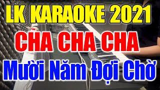 Karaoke Nhạc Sống Đàn Organ Đặc Biệt 2020 | Liên Khúc Cha Cha Cha - Hòa Tấu Trữ Tình Dễ Hát Cực Hay