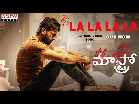 Lyrical song 'Lalala' from Maestro ft. Nithiin, Tamannaah, Nabha Natesh