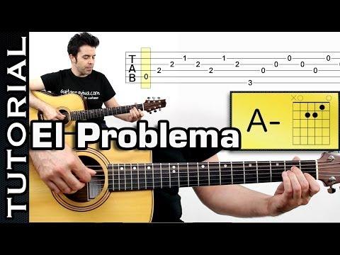 Como tocar EL PROBLEMA de Ricardo Arjona COMPLETO en guitarra acústica o criolla FACIL! COMPLETO