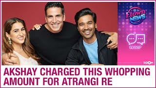 Akshay gets mind-blowing remuneration for 14 days shoot of..