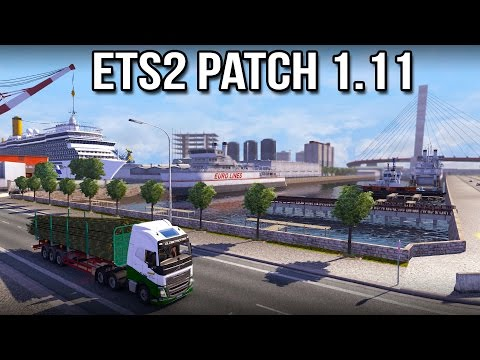 ETS 2 Patch 1.11 - Euro Truck Simulator 2