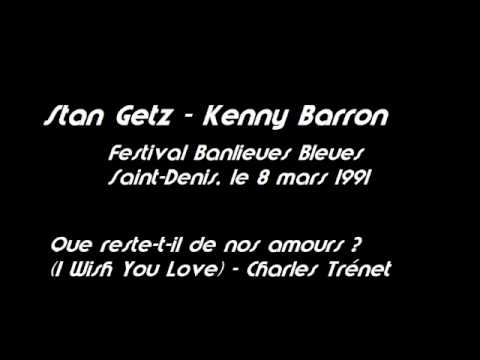 1991 Stan Getz & Kenny Barron I Wish You Love