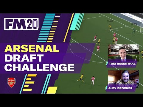 FM20 Arsenal Draft Challenge - Alex Brooker vs Tom Rosenthal