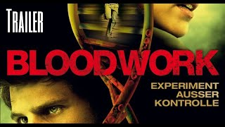 Bloodwork - Experimet außer Kontrolle | Trailer German HD