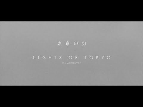 Lights Of Tokyo - The Gentlemen OUT NOW