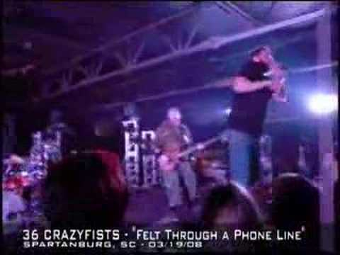 36 Crazyfists LIVE (03/19/08) -- Felt Through a Phone Line