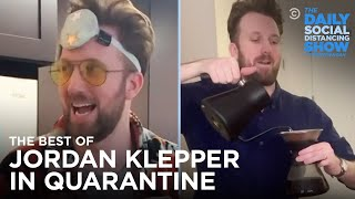 The Best of Jordan Klepper in Quarantine   The Daily Social Distancing Show