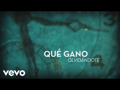 Reik - Qué Gano Olvidándote (Lyric Video)