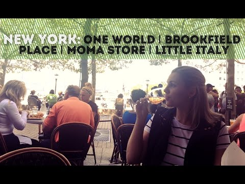 NEW YORK: One World | Brookfield Place | Moma Store | Little Italy