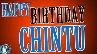 HAPPY BIRTHDAY CHINTU! 10 Hours Non Stop Music & Animation For Party Time #Birthday #Chintu