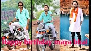 Happy birthday maya bhai Birthday special video full screen by Sk creation