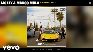 Mozzy, Marco Mula - 4 Different Skits (Audio)