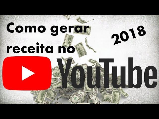 YOUTUBE E AS NOVAS REGRAS PARA GERAÇÃO DE RECEITA 2018
