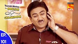 Taarak Mehta Ka Ooltah Chashmah - तारक मेहता का उल्टा चशमाह - Episode 101