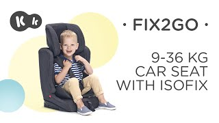 Baby Car Seat 9-36 kg ISOFIX Kinderkraft FIX2GO