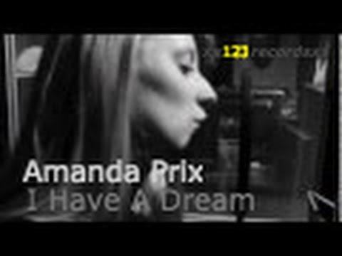 Amanda Prix - I have a dream