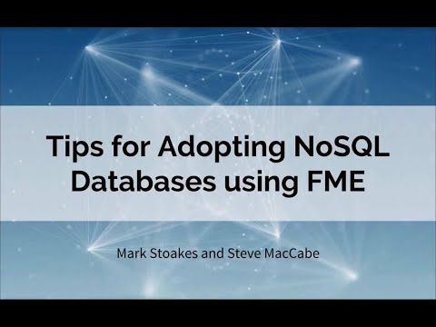Tips for Adopting NoSQL Databases using FME