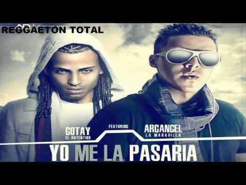Yo Me La Pasaria - Gotay