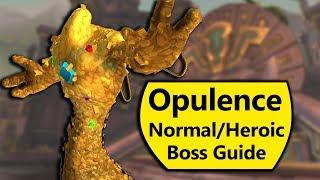 Opulence Guide - Normal and Heroic Opulence Battle of Dazar'Alor Boss Guide