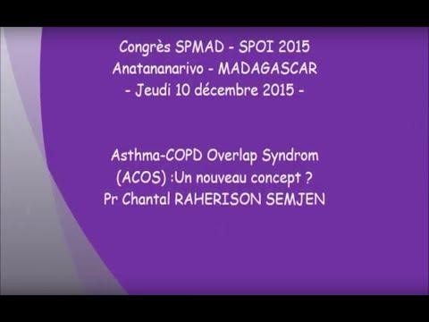 Asthma COPD Overlap Syndrom ACOS. Un nouveau concept. Pr Chantal RAHERISON SEMJEN