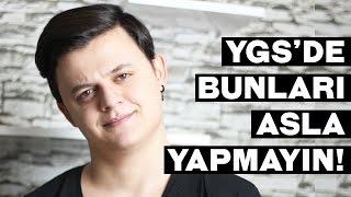 YGS'DE ASLA YAPILMAYACAK 5 ŞEY!